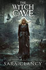 The Witch Cave: Scary Supernatural Horror with Monsters (The Bell Witch Series Book 3) Kindle Edition
