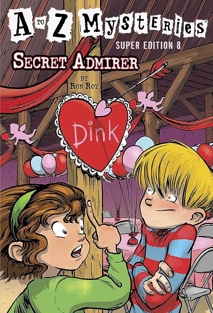 どれかウィスキー保守可能A to Z Mysteries Super Edition #8: Secret Admirer (English Edition)