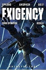 Exigency (Dark Operator Book 4) Kindle Edition