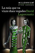 La noia que va viure dues vegades (Millennium 6) (Catalan Edition)