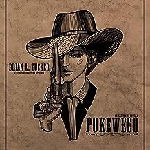Pokeweed: A Novella