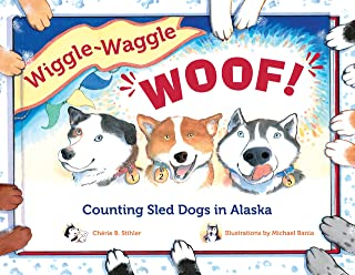 Wiggle-Waggle Woof: Counting Sled Dogs in Alaska (PAWS IV)