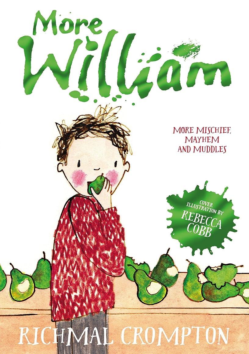目的刃釈義More William (Just William series Book 2) (English Edition)