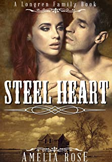 Steel Heart (Historical Western Cowboy Romance) (Longren Family Book 2)