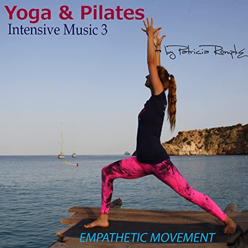 Yoga & Pilates: Intensive Music, Vol. 3 de Patricia Römpke ...