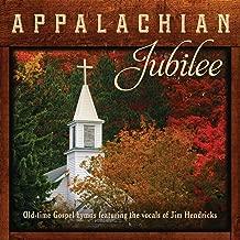 Appalachian Jubilee Old-time Gospel Hymns...