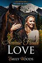 Ammie Finds Love (Letters of Love Book 1)