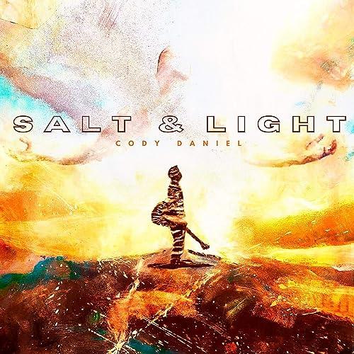 Cody Daniel - Salt & Light (2021)