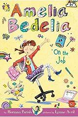Amelia Bedelia Chapter Book #9: Amelia Bedelia on the Job Kindle Edition
