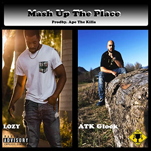 Mash Up the Place (feat. Lozy) [Explicit] de ATK Glock en Amazon ...