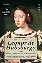 Leonor de Habsburgo (Spanish Edition)