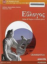 Scaricare Libri Eulogos. Per le Scuole superiori. Con e-book. Con espansione online: 1 PDF
