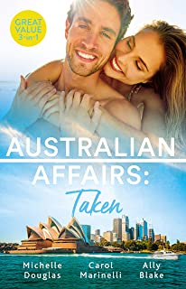 Australian Affairs Taken/An Unlikely Bride for the Billionaire/Taken for His Pleasure/Hired: The Boss's Bride