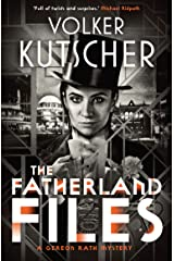 The Fatherland Files (The Gereon Rath Mysteries Book 4) Kindle Edition