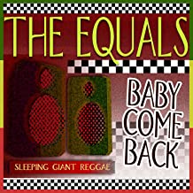 Best baby come back the equals song Reviews