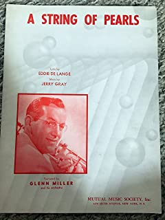 A STRING OF PEARLS (1942 Jerry Gray) Performed by Glenn Miller (pictured) SHEET MUSIC pristine condition