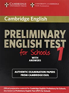 Cambridge Preliminary English Test for Schools 1 Student's Book with Answers: Official Examination Papers from University of Cambridge ESOL Examinations (PET Practice Tests)