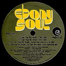 I Can Hardly Wait (feat. Ebony Soul) (Angel Moraes Instrumental Remix)