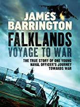 Falklands: Voyage to War: The true story of one young naval officer's journey towards war (The Royal Navy Diaries Book 1) (English Edition)