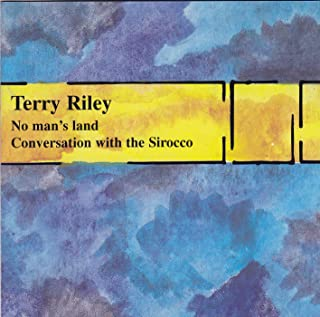No Man's Land/Conversation with the Sirocco