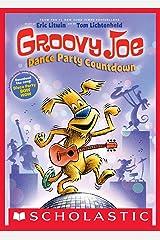 Groovy Joe: Dance Party Countdown (Groovy Joe #2) Kindle Edition