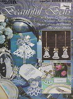 Beautiful Bells, 16 Designs to Crochet for Weddings, Anniversaries, Shower Favors & Christmas, Leaflet 2056