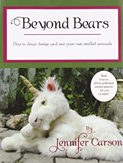 Beyond Bears: How to draw, design, and sew your own stuffed animals
