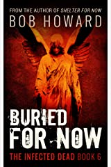 Buried for Now (The Infected Dead Book 6) Kindle Edition