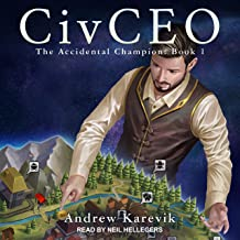 CivCEO: Accidental Champion Series, Book 1