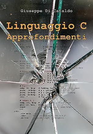 Linguaggio C: Approfondimenti