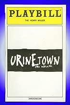 Urinetown, Broadway Playbill + Carolee Carmello, Charles Shaughnessy , David Beach, Dwayne Clark, Rachel Coloff, Luther Creek, Rick Crom, Spencer Kayden
