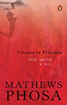 Chants of Freedom: Poems Written in Exile