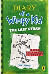 Diary of a Wimpy Kid: The Last Straw (Book 3) Kindle Edition