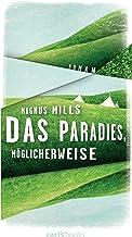 Das Paradies, möglicherweise: Roman (German Edition)