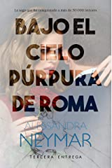 Bajo el cielo púrpura de Roma: Colapso Versión Kindle