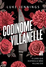 Codinome Villanelle: O livro que inspirou a série Killing Eve