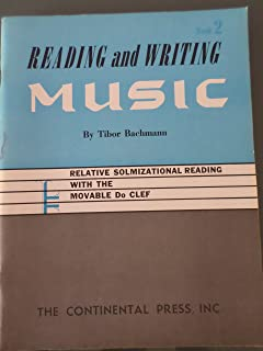 Reading and Writing Music: Book 2 - Relative Solmizational Reading with the Moveable Do Clef