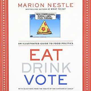 [Eat Drink Vote] [By: Marion Nestle] [September, 2013]