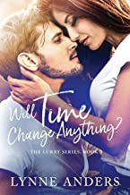 Will Time Change Anything?: The Lurry Series, Book 3