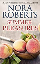 Summer Pleasures: A 2-in-1 Romance from Nora Roberts