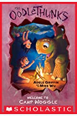 Welcome to Camp Woggle (The Oodlethunks, Book 3) Kindle Edition