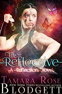 The Reflective: Reflection Series (Science Fiction Vampire / Shifter Romance Thriller Book 1) (The Reflection Series)