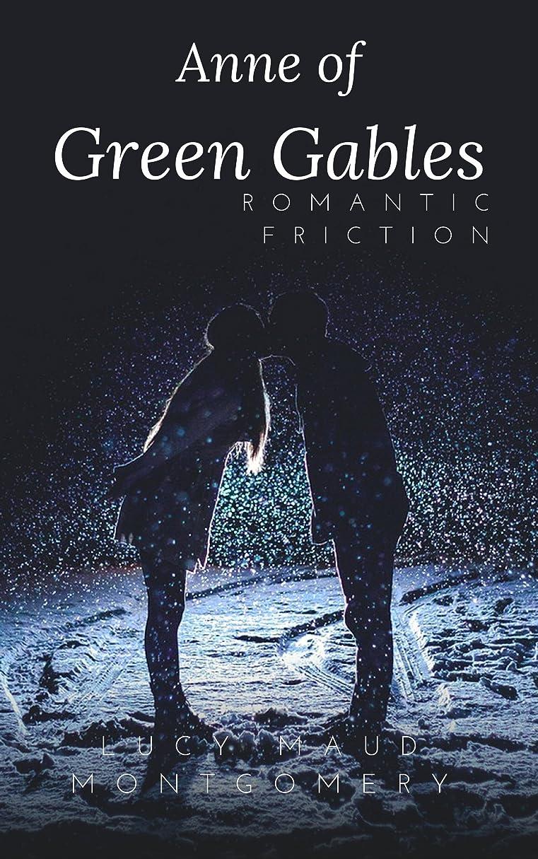 きしむシンカンマリンAnne of Green Gables : (Annotated) (English Edition)