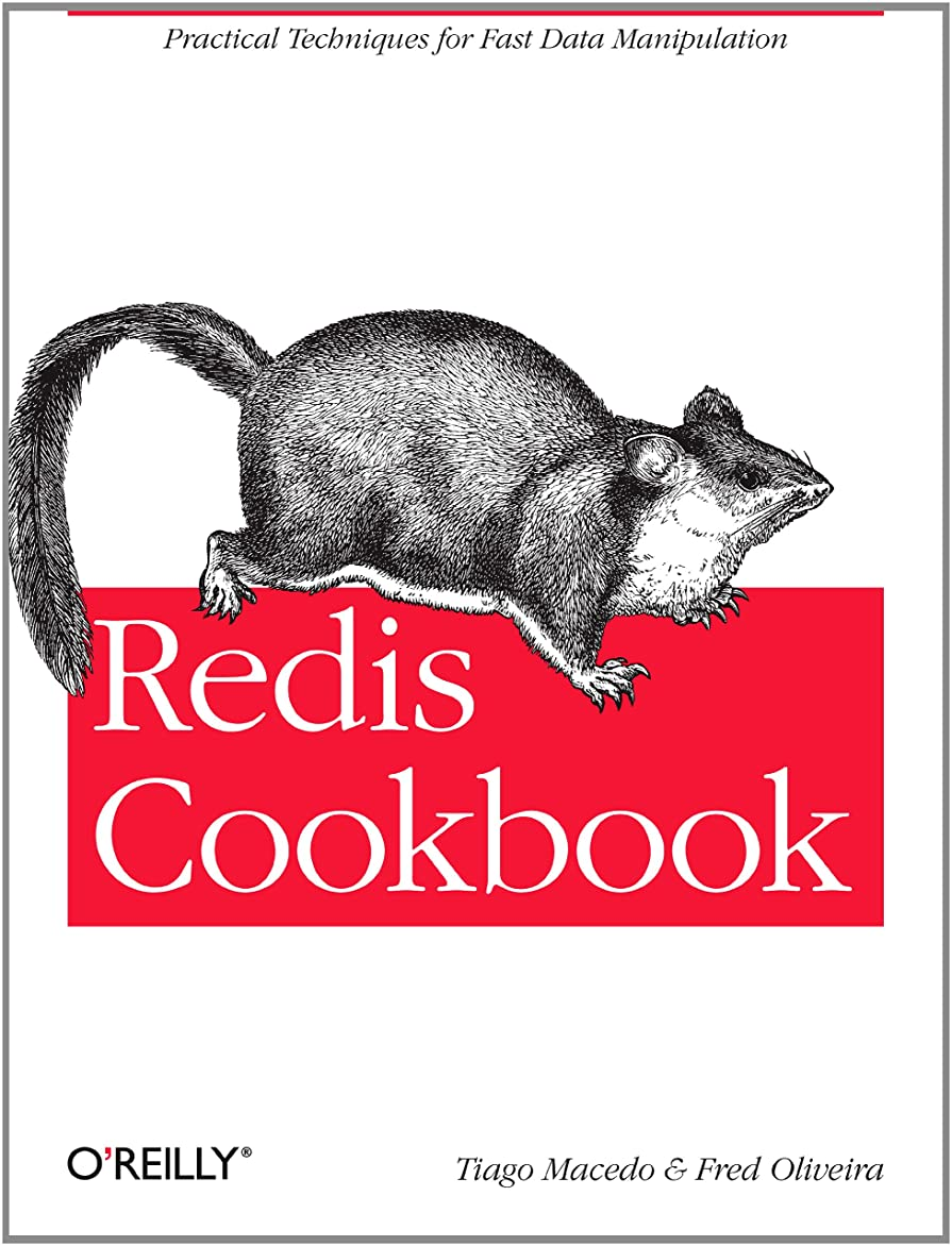 薄いですヤギ部族Redis Cookbook: Practical Techniques for Fast Data Manipulation (English Edition)