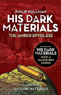 The Amber Spyglass: His Dark Materials 3 (English Edition)