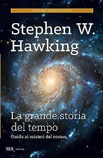 La grande storia del tempo: Guida ai misteri del cosmo (Italian Edition)