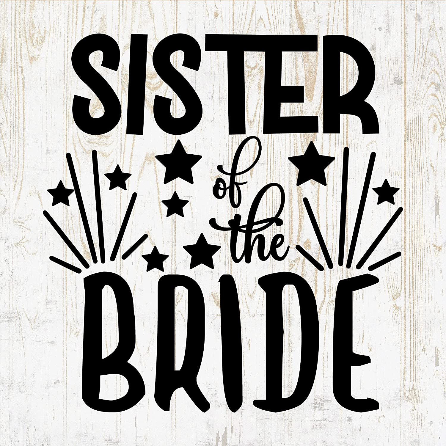 6 in Sister of The Bride Sticker latest P Bottle Max 55% OFF - Wall Decal Vinyl for