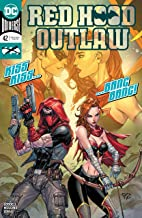 Red Hood: Outlaw (2016-) #42 (Red Hood and the Outlaws (2016-))