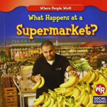 What Happens at a Supermarket? (Where People Work)
