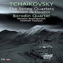 Tchaikovsky: The String Quartets & Souvenir de Florence